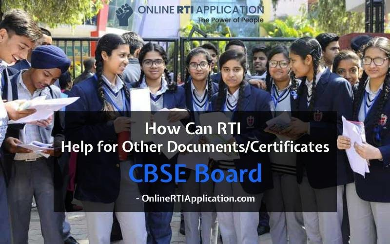 RTI Help to Recover Other DocumentsCertificates from CBSE Board