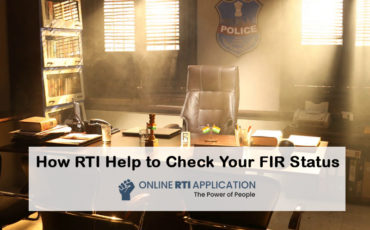 How To Check Your FIR Status Through RTI