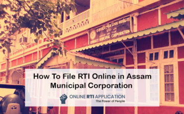 How To File RTI Online in Assam Municipal Corporation