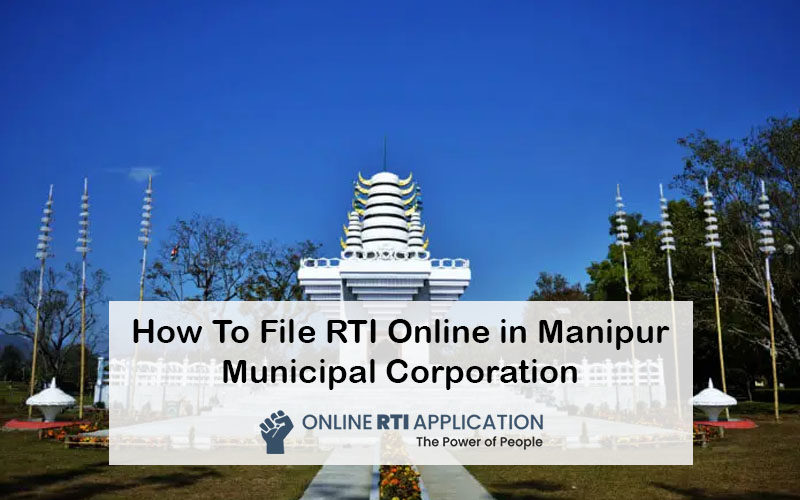 How To File RTI Online in Manipur Municipal Corporation