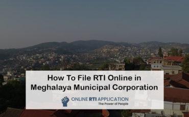 How To File RTI Online in Meghalaya Municipal Corporation