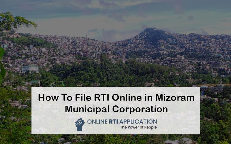 How To File RTI Online in Mizoram Municipal Corporation