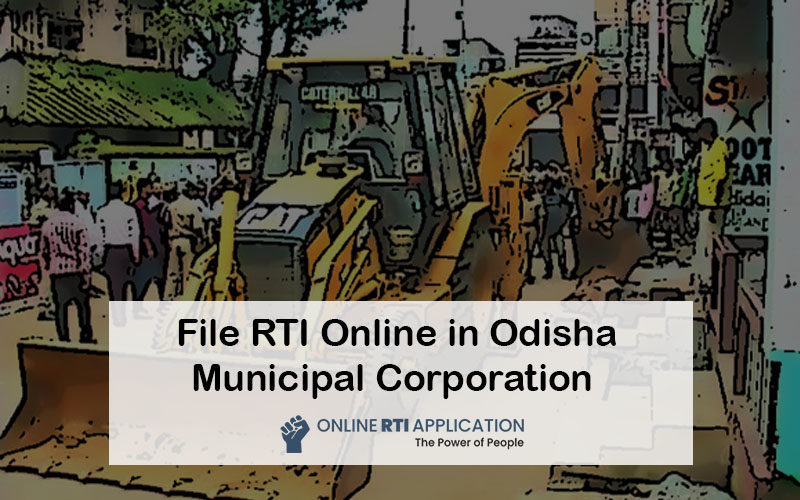 How To File RTI Online in Odisha Municipal Corporation