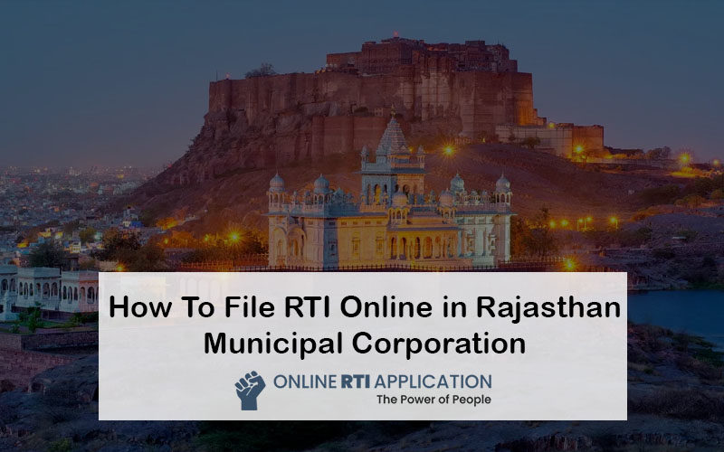 How To File RTI Online in Rajasthan Municipal Corporation