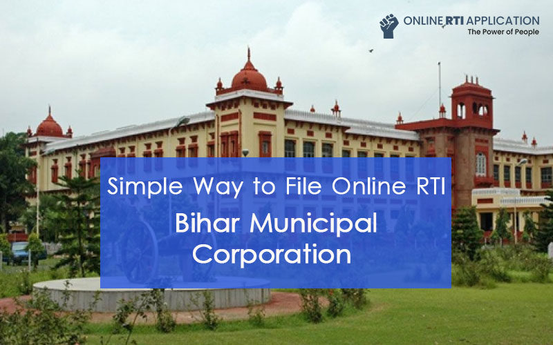 How to File RTI Online to BIHAR Municipal Corporation