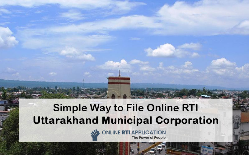 How to File RTI Online to Uttarakhand Municipal Corporation